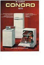 PUBLICITE  1970    CONORD  lave linge machine & laver lave vaisselle réfrigérate