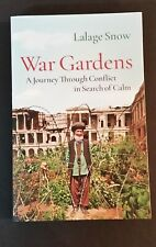 Lalage Snow - War Gardens - A Journey Through Conflict In Search Of Calm - pb