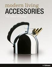 Modern Living Accessories (English, French and German Edition), .,, Andrea Mehlh