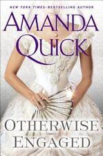 Otherwise Engaged by Amanda Quick (2014, Hardcover)