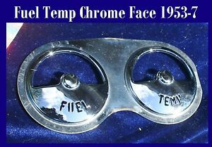 Corvette 1953 1954 1955 1956 1957 1958 Fuel Temp Chrome Face  Inside Gauge can