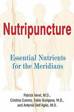 Nutripuncture: Stimulating the Energy Pathways of the Body Without-ExLibrary
