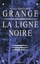 La Ligne noire de Grangé, Jean-Christophe | Livre | état bon