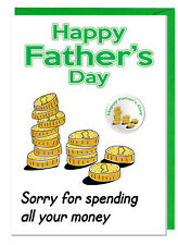 Funny Joke Humour Dad Stepdad Fathers Day Card & Badge - Spending All Your Money