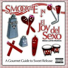 El Joy Del Sexo [PA] by Smoov-E (CD, Apr-2011, R.E.A.L. Records)