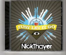 (HQ406) Nick Thayer, Just Let It Go - 2010 CD