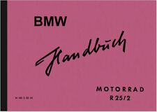 BMW R 25/2 Bedienungsanleitung Betriebsanleitung Handbuch R25/2 User Manual