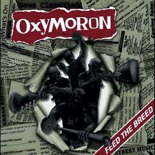 OXYMORON - FEED THE BREED   CD NEU