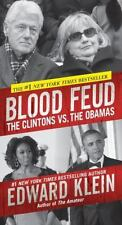 Blood Feud : The Clintons vs. the Obamas by Edward Klein (2015, Paperback)