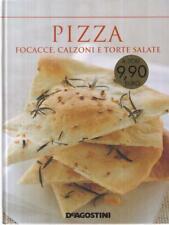 PIZZA, FOCACCE, CALZONI E TORTE SALATE   DEAGOSTINI 2011