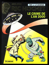 RIC HOCHET 50  LE CRIME DE L'AN 2000  TIBET  EO