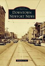 Downtown Newport News Images of America