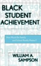 Black Student Achievement: How Much Do Family and School Really Matter-ExLibrary