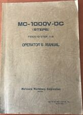 Matsuura MC-1000V-DC with Fanuc 11m  Operators Manual