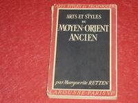 [LAROUSSE ARTS STYLES & TECHNIQUES] M.RUTTEN / MOYEN ORIENT ANCIEN Illustrations