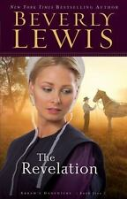 Abram's Daughters Ser.: The Revelation by Beverly Lewis (2005, Trade Paperback)