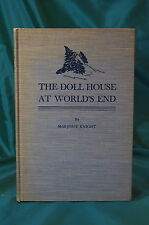 The Doll House At World's End by Marjorie Knight Dutton first edition 1936