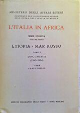CARLO GIGLIO L'ITALIA IN AFRICA SERIE STORICA VOLUME 1 ETIOPIA MAR ROSSO TOMO V