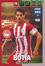 ALBERTO BOTÌA OLYMPIACOS FC TEAM MATE CARD FIFA 365 2016-2017 PANINI