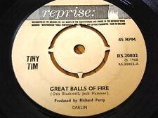"TINY TIM - GREAT BALLS OF FIRE  7"" VINYL"