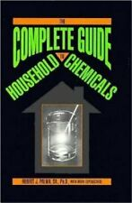 The Complete Guide to Household Chemicals by Robert J Palma: New