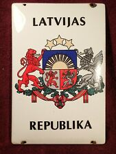 VINTAGE WELL MADE ENAMEL SIGN EMBASSY ?? LATVIJAS REPUBLIKA LATVIA EUROPE