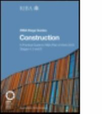 Construction : A Practical Guide to RIBA Plan of Work 2013 Stages 4, 5 and 6...