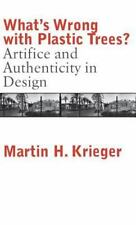 What's Wrong with Plastic Trees?: Artifice and Authenticity in Design-ExLibrary