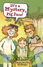 IT'S A MYSTERY, PIG FACE! - MACKNIGHT, WENDY MCLEOD - NEW HARDCOVER BOOK
