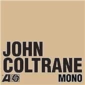 John Coltrane - Atlantic Years (In Mono, 2016) NEW & SEALED