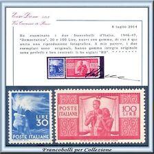 Italia Repubblica Democratica L 30 e L 100 Cert. Diena Centrati Nuovi Integri **
