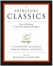 """SPIRITUAL CLASSICS - RICHARD J.FOSTER/ EMILIE GRIFFIN VERY GOOD """"FREE SHIPPING"""""""