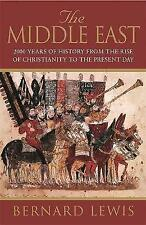 The Middle East: 2000 Years Of History From The Birth Of Christia: 2000 Years of