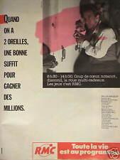 PUBLICITÉ 1987 RMC QUAND ON A 2 OREILLES UNE SUFFIT POUR GAGNER DES MILLIONS