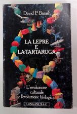 LA LEPRE E LA TARTARUGA - David P. Barash - 1988