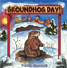 Groundhog Day!, Gibbons, Gail, Good Condition, Book