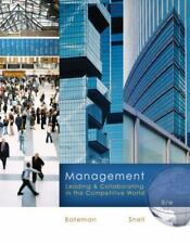 Management : Leading and Collaborating in a Competitive World by Scott A. Snell…