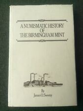 More details for a numismatic history of  the birmingham mint 240+ pages hardback with cover