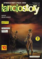 [AP] LANCIOSTORY ANNO XVIII N° 16 - Ed. EURA _ OTTIMO EDICOLA _