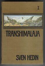 Sven Hedin: Transhimalaja (Bd.1) m.194 Abb. EA 1909