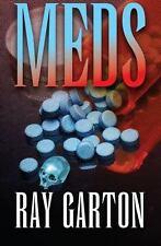 Meds by Ray Garton (2014, Paperback)