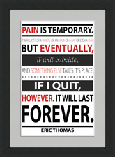 Pain is Temporary... - Framed & Mounted - A4 - Black Frame
