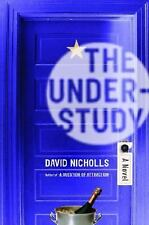 The Understudy David Nicholls BOOK ~ Difficult Times for Divorced Man in London