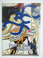 FRANK STELLA, 'The Waves' exhibition catalogue, Waddington gallery, 1989