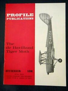 PROFILE PUBLICATIONS - THE DE HAVILLAND TIGER MOTH - NUMBER 132 -