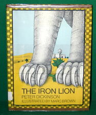 Vintage Book THE IRON LION by Peter Dickinson - Illustrated by Marc Brown 1972