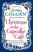 Christmas at the Cupcake Cafe By Jenny Colgan. 9780751550337