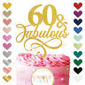 60th Cake Topper 60 and Fabulous 40 50 60 70 glitter topper Sixty Fab any age