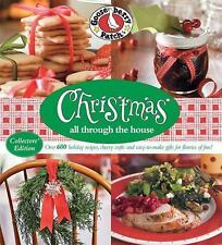 Gooseberry Patch Christmas All Through the House: Over 600 Holiday Recipes, Chee