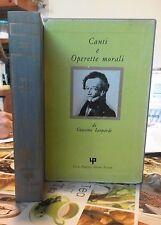 G. LEOPARDI CANTI E OPERETTE MORALI 1973 Lucio Pugliese editore